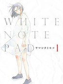 WHITE NOTE PAD 第5话